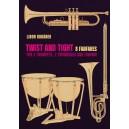 TWIST AND TIGHT - 8 fanfár pro 2 trubky,2trombóny a tympány