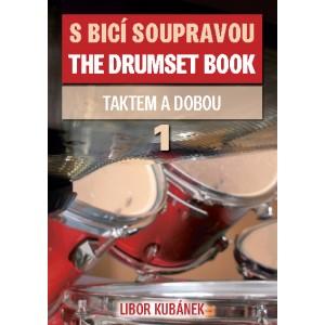 S BICÍ SOUPRAVOU TAKTEM A DOBOU -  1.díl   autor: L.Kubánek