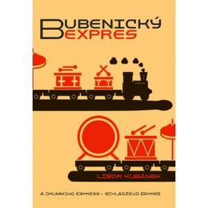 BUBENICKÝ EXPRES - autor: L. Kubánek
