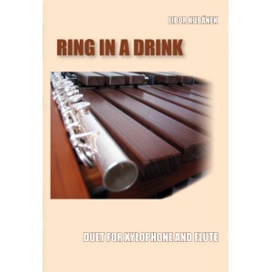 RING IN A DRINK - duet pro xylofon a flétnu